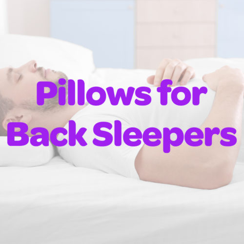 Best Pillows for Back Sleepers