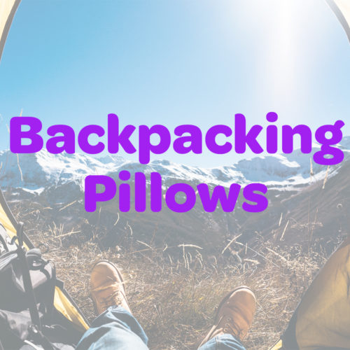 Best Backpacking Pillows for Camping